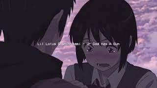 Lil Lotus - Ur Dad Has A Gun (ft. shinigami)