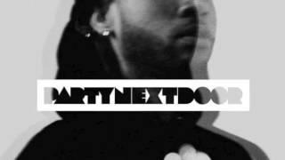 PARTYNEXTDOOR - Wus Good/Curious
