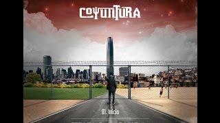Coyuntura - 01 Inicio (Album Efecto Esquizofrenia 2015)