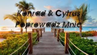 Konrad & Cytrus - Poprowadź Mnie