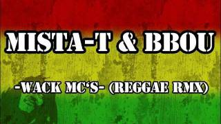 Mista-T feat. Boarischa Bou - Wack Mc's (Reggae Remix).wmv