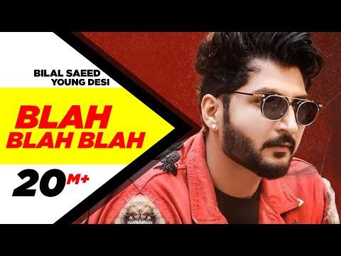 Blah Blah Blah Lyrics - Bilal Saeed ft. Young Desi