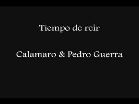 Tiempo De Reir de Pedro Guerra Letra y Video