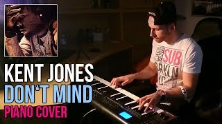 Kent Jones - Don't Mind | Marijan Piano Cover + Sheet Music