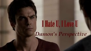 I Hate U, I Love U || Intro+Damon's POV (LIO)