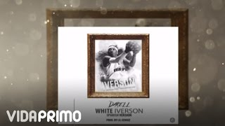 Darell - White Iverson (Spanish) (Remix) [Official Audio]