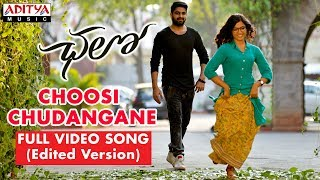 Choosi Chudangane Full Video Song ( Edited Version)  || Chalo Movie || Naga Shaurya, Rashmika width=