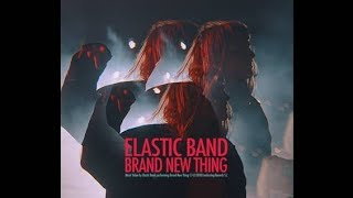 Elastic Band - Brand New Thing (Vídeo oficial)
