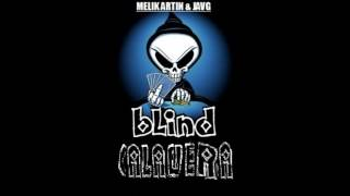 Melik Artin & JAVG - Blind Calavera