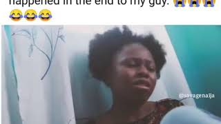 Amaka claims virgin.see what happened in the end to my guy.