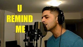 Usher - U Remind Me / Julia Michaels - Issues (R&B Mashup / cover)