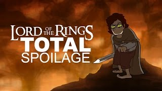 Lord of the Rings - Total Spoilage