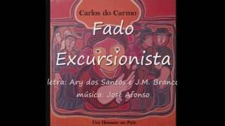 Carlos do Carmo - Fado Excursionista