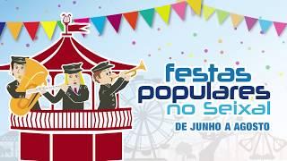 Festas Populares no Seixal 2017