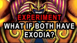 EXPERIMENT WHAT IF BOTH PLAYERS HAVE EXODIA, WHO WINS? YUGIOH YGOPRO EXPERIMENT