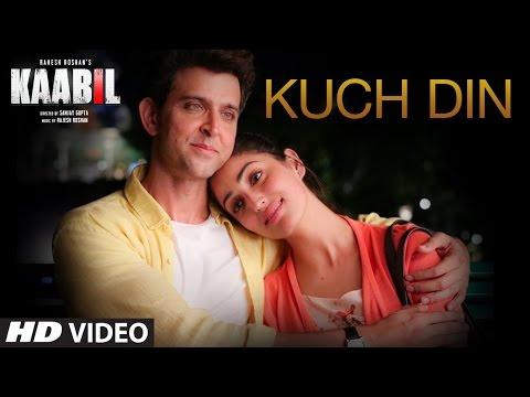 Kuch Din Lyrics - Kaabil   Jubin Nautiyal