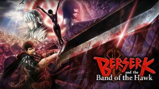 Berserk and The Band of Hawks ost lights of life (lamp of life)
