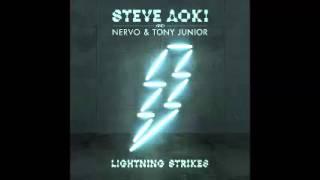 Lightning Strikes (ft. NERVO & Tony Junior)