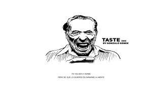 Gonzalo Genek - Taste (Spanish Version)