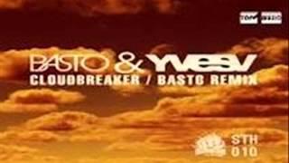 Basto ft. Yves V - Cloudbreaker