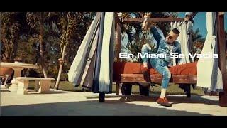 En Miami se Vacila - Dayran x El Happy X William El Magnifico (2017 official Video)