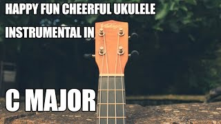 Happy Fun Cheerful Ukulele Instrumental In C Major