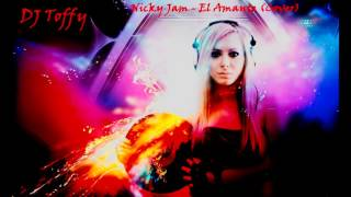 ♫Nicky Jam ♦ El Amante Cover ♦ DJ Toffy Bachata Remix♫