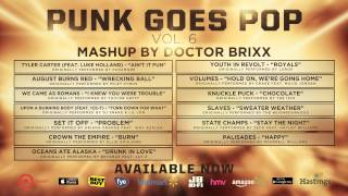 Punk Goes Pop Vol. 6 - Mash Up by Doctor Brixx
