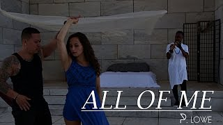P. Lowe - All Of Me (Official Video) SaxoKizomba 2015
