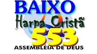 553-  OH! PAI,  O  SANTO  ESPÍRITO  - BAIXO