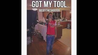 BusbyTheShooter - Got My Tool