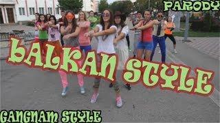 PSY - GANGNAM STYLE PARODY - BALKAN  STYLE by m&k007