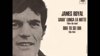 James Royal ☆ Ora Tu Sei Qui (1969)