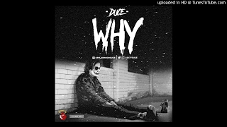 Duce- Why (Broke My Back For You Freestyle)