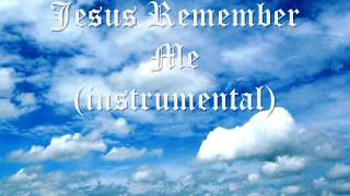 Taizé -  Jesus Remember Me ( instrumental )