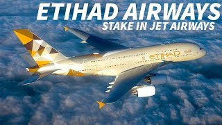 ETIHAD AIRWAYS Plan to SELL STAKE in JET AIRWAYS by 2019