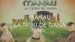 Manau | La Tribu de Dana | Lyrics