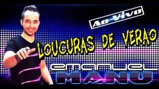 EMANUEL MANU - LOUCURAS DE VERÃO - MUSICA PORTUGUESA