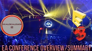 EA Play | E3 2017 Conference Overview/Review