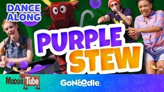 Purple Stew - MooseTube | GoNoodle