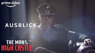 The Man in the High Castle 2. Staffel I Ausblick    Amazon Prime Video