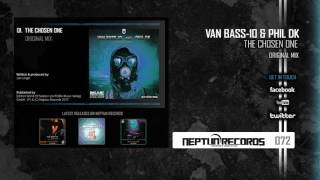 NR072 - Van Bass-10 & Phil DK - The Chosen One