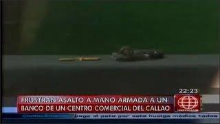 Policia frustro asalto en banco de centro comercial del Callao