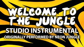 Welcome To the Jungle (Cover Instrumental) [In the Style of Neon Jungle]