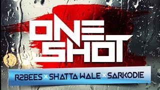 R2Bees ft Shatta Wale & Sarkodie - One Shot (Official Audio)