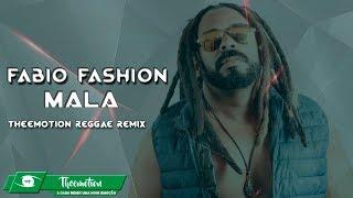 Fabio Fashion - Mala (Theemotion Reggae Remix)