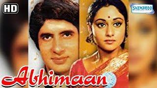 Abhimaan (HD) - Amitabh Bachchan - Jaya Bachchan - Asrani - Superhit Hindi Movie with Eng Subs width=