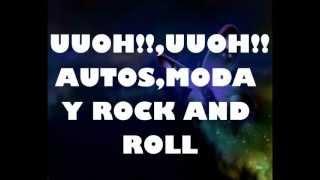 Moderatto-Autos,Moda y Rock and Roll,Con Letra.