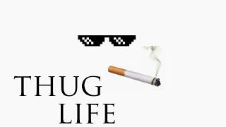 Thug Life Sound Effect