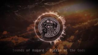 Sounds of Asgard - Battle of the Gods (Epic/Battle/Orchestral)